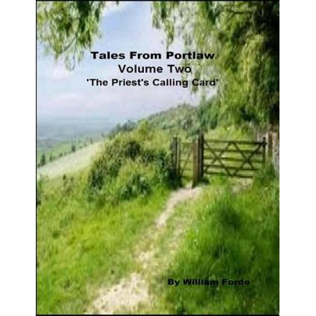 Tales from Portlaw Volume Two - The Priest's Calling Card - (Best International Calling Card Rates)