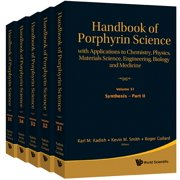 Handbook Of Porphyrin Science: With Applications To Chemistry, Physics, Materials Science, Engineering, Biology And Medicine (Volumes 31-35) - eBook