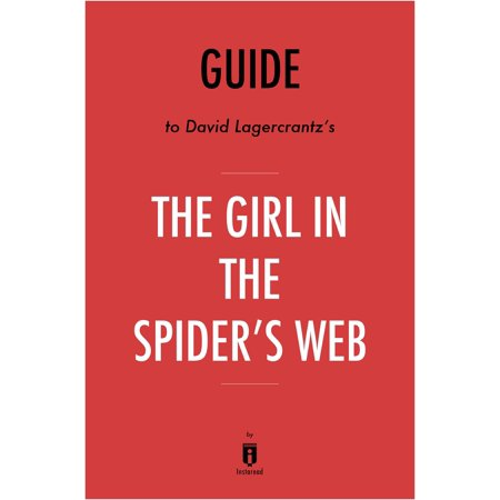 Guide to David Lagercrantz's The Girl in the Spider's Web by Instaread -