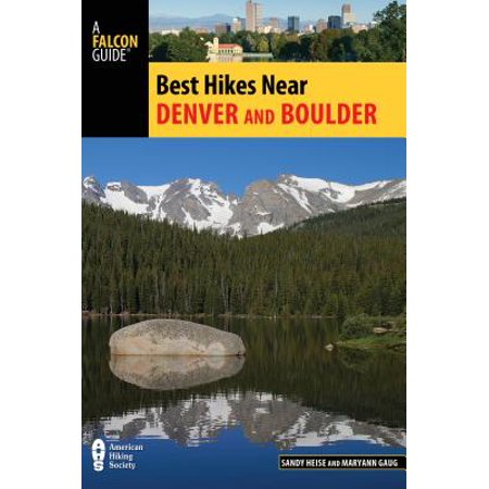 Best Hikes Near Denver and Boulder (Best Hiking Near Houston)