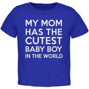 My Mom has the Cutest Baby Boy Royal Toddler T-Shirt - 2T