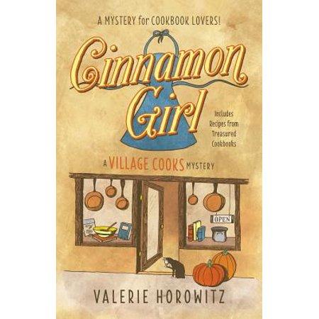 Cinnamon Girl : A Village Cooks Mystery - Girls Village