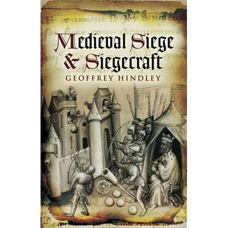 Medieval Siege and Siegecraft - eBook