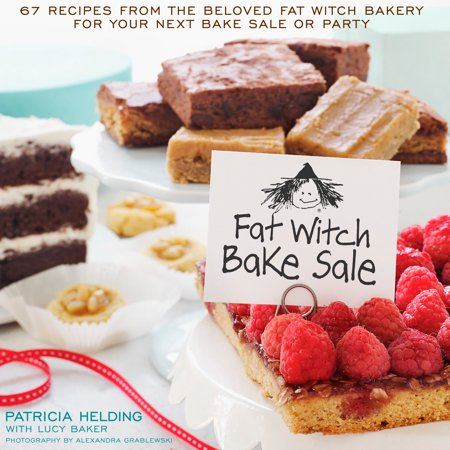 Fat Witch Bake Sale : 67 Recipes from the Beloved Fat Witch Bakery for Your Next Bake Sale or - Halloween Bake Sale Easy Ideas