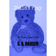 Child's Play; An Action! Series Book 52 - eBook