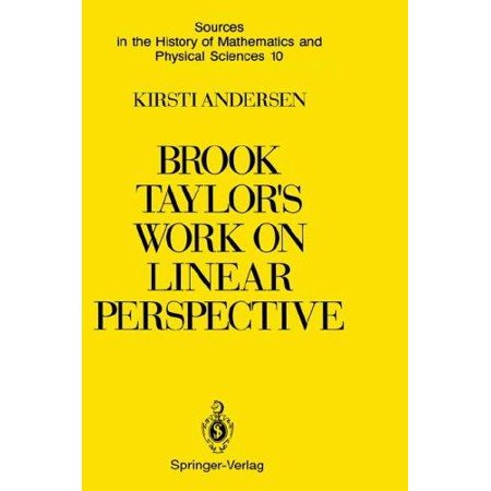 Brook Taylor's Work on Linear Perspective: A Study of Taylor's Role in the History of Perspective Geometry. Includin - image 1 of 1