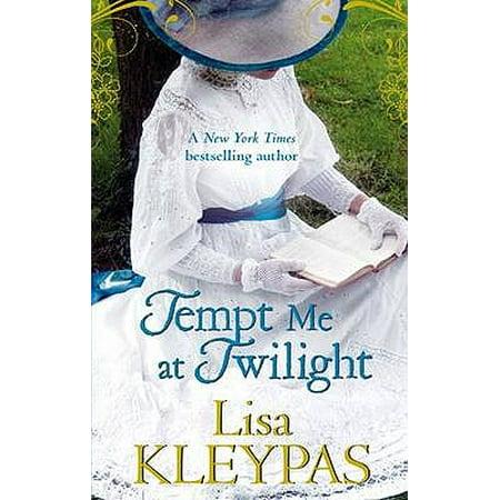 Tempt Me at Twilight. Lisa Kleypas (Best Of Lisa Kleypas)