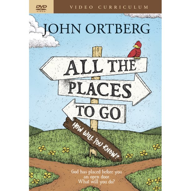 All the Places to Go . . . How Will You Know? Video Curriculum : God Has Placed before You an Open Door. What Will You Do?