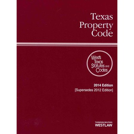 Texas Property Code 2014  With Tables And Index