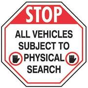ROCKFORD SILK SCREEN PROCESS STP-7-DI Security Sign, 24 x 24In, R and BK/WHT, AL