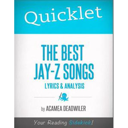 Quicklet on The Best Jay-Z Songs: Lyrics and Analysis - eBook (The Twelve Days Of Halloween Song Lyrics)