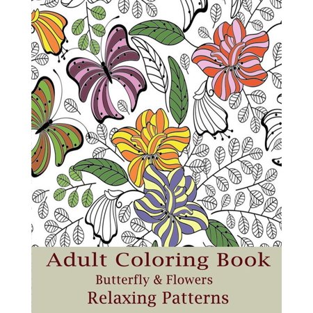 Adult Coloring Book Butterfly Flowers Design Paperback