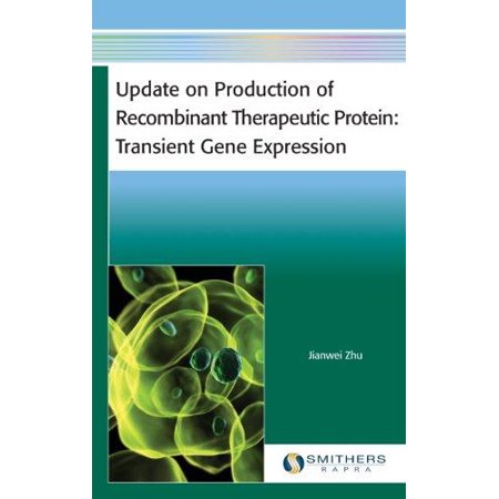 Update On Production Of Recombinant Therapeutic Protein  Transient Gene Expression