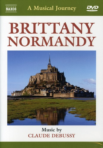 A Musical Journey: Brittany and Normandy by