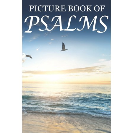 Dementia Activities for Seniors- Bible Verse Picture Books: Picture Book of Psalms: For Seniors with Dementia [Large Print Bible Verse Picture Books] (Paperback)(Large
