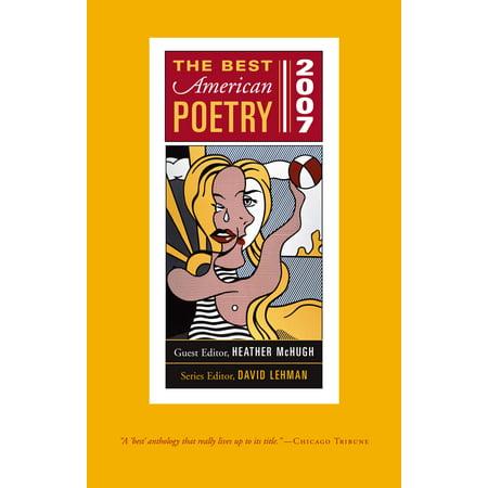 The Best American Poetry 2007 : Series Editor David Lehman (Best Halloween Photo Editor)