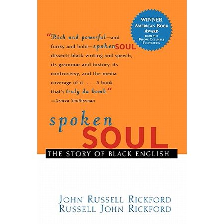 Spoken Soul : The Story of Black English (Best Method To Improve Spoken English)