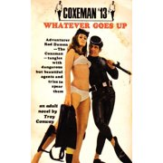 Coxeman #13 : Whatever Goes Up