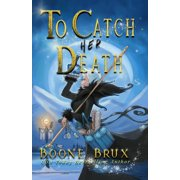 To Catch Her Death - eBook