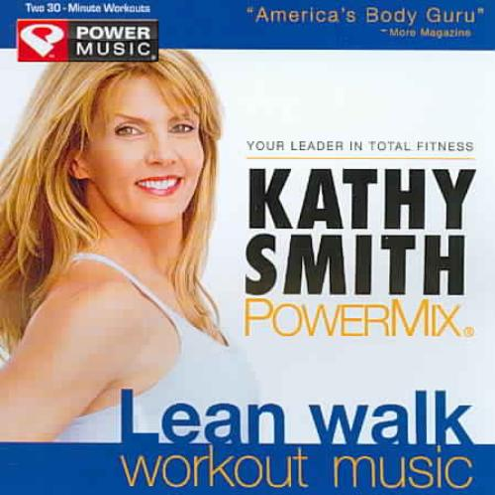 KATHY SMITH - KATHY SMITH POWERMIX LEAN WALK WORKOUT MUSIC