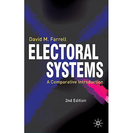 Electoral Systems : A Comparative - Electoral Systems