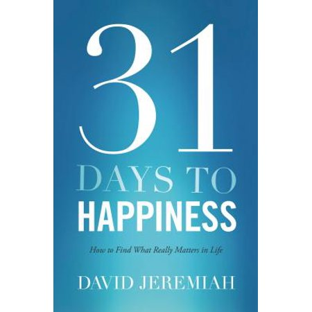 31 Days to Happiness : How to Find What Really Matters in Life](31 Days Of Halloween Challenge)