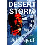 Desert Storm Action Packed Techno Thriller (2/3) - eBook