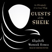 Guests of the Sheik - Audiobook