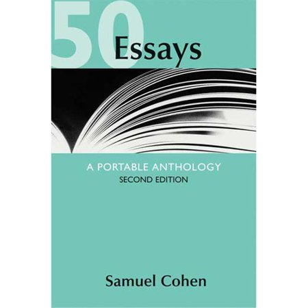 samuel cohen 50 essays a portable anthology 3rd edition Samuel cohen 50 essays online samuel cohen 50 essays online this textbook is titled 50 essays by samuel cohen and is nearly indentical to the more current editions including isbn 1457638991 or 50 essays, by sam cohenjul 29, 2016 50 essays a portable anthology 3rd edition by samuel cohen - duration: 50 essays a portable anthology.