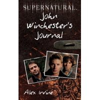 Supernatural: John Winchester's Journal (Paperback)