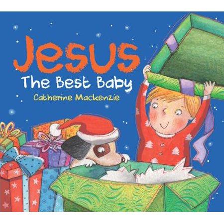 Jesus : The Best Baby