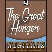The Great Hunger - Audiobook