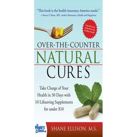 Over the Counter Natural Cures, Expanded Edition -
