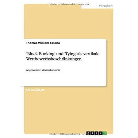 Block Booking  Und  Tying  Als Vertikale Wettbewerbsbeschrankungen
