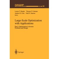Large-Scale Optimization with Applications : Part I: Optimization in Inverse Problems and Design