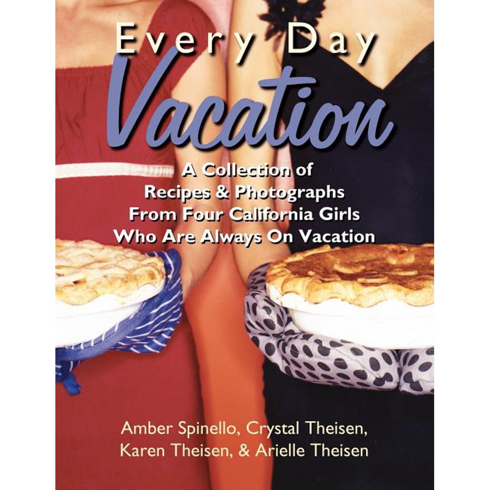 Every Day Vacation (Paperback)
