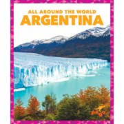 All Around the World: Argentina (Hardcover)