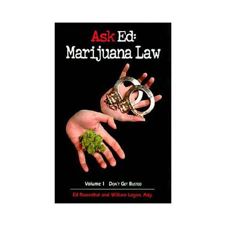 Ask Ed  Marijuana Law   Dont Get Busted