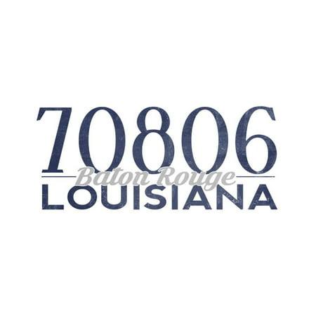 Baton Rouge, Louisiana - 70806 Zip Code (Blue) Print Wall Art By Lantern Press - Party City Baton Rouge Louisiana