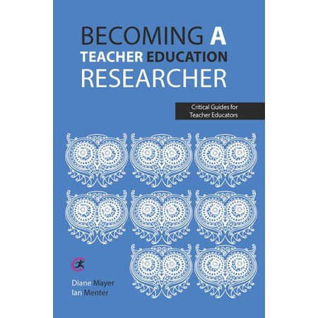 Becoming a teacher education researcher (Edition 1) (Paperback)