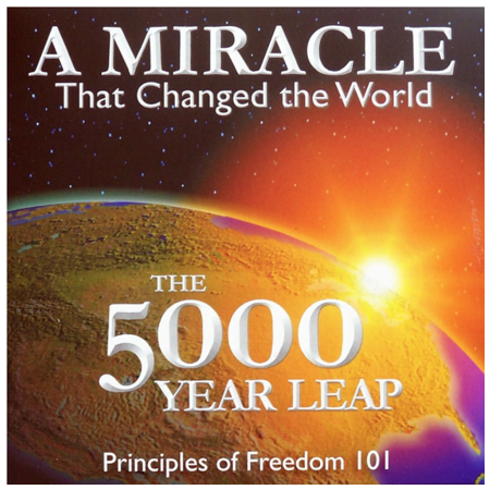 The 5000 Year Leap, A Miracle That Changed the World, Principles of Freedom 101, [MP3 Audio] Audio