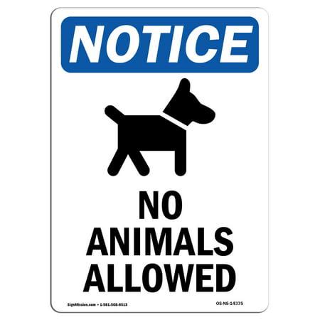 OSHA Notice Sign - No Animals Allowed Sign With Symbol 5
