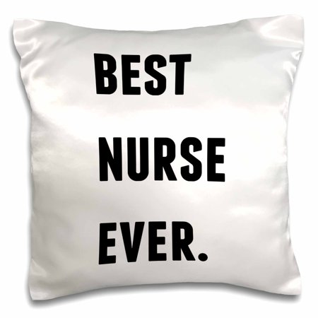3dRose Best Nurse Ever, Black Letters On A White Background - Pillow Case, 16 by