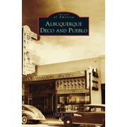 Albuquerque Deco and Pueblo (Hardcover)