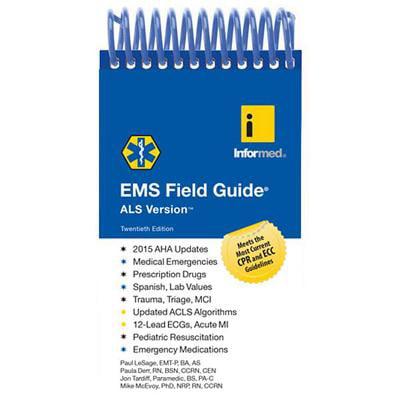 - EMS Field Guide, ALS Version