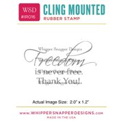 "Whipper Snapper Cling Stamp 2.5""X3.5""-Freedom Thank You"