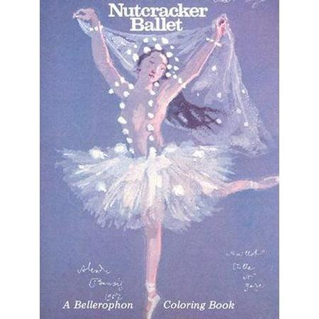 Bellerophon Coloring Book: Nutcracker Ballet-Coloring Book ...