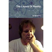 The Layers of Reality