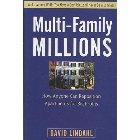 Multi Family Millions  How Anyone Can Reposition Apartments For Big Profits