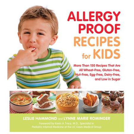 Allergy Proof Recipes for Kids : More Than 150 Recipes That are All Wheat-Free, Gluten-Free, Nut-Free, Egg-Free and Low in Sugar](Halloween Eyeball Egg Recipes)